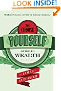 #2: The Choose Yourself Guide To Wealth