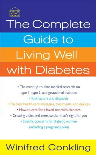 The Complete Guide To Living Well With Diabetes (Healthy Home Library)
