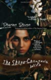 The Shape-Changer's Wife (044101061X) by Shinn, Sharon