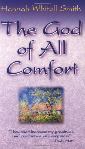 God Of All Comfort, Hannah Smith