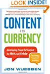 Content is Currency: Developing Power...