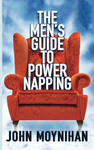 Men's Guide to Power Napping