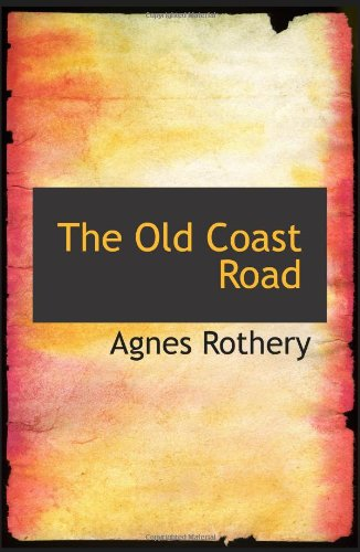 The Old Coast Road: From Boston to Plymouth