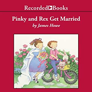 Pinky and Rex Get Married Audiobook