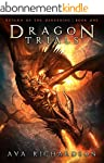 Dragon Trials (Return of the Darkenin...