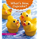 What's New, Cupcake?: Ingeniously Simple Designs for Every Occasionby Karen Tack
