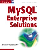 Mysql Enterprise Solutions (0471455628) by Alexander