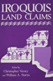 Iroquois Land Claims (Iroquois Books)