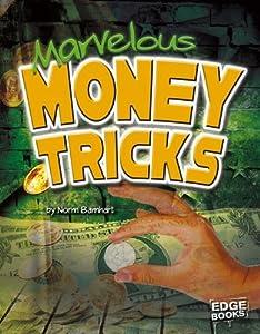 Marvelous Money Tricks (Magic Manuals)