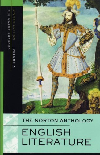 The Norton Anthology of English Literature, Volume A: The...