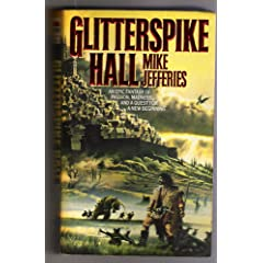Glitterspike Hall (Heirs to Gnarlesmyre, No 1) by Mike Jefferies
