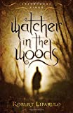 Watcher in the Woods (Dreamhouse Kings Series, Book 2)