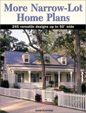 More Narrow-Lot Home Plans: 245 Versatile Designs Up to 50 Feet Wide (Narrow House Plans compare prices)