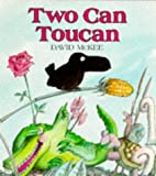 Two Can Toucan (Red Fox Picture Books) (0099476401) by McKee, David