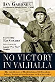 img - for No Victory in Valhalla: The untold story of Third Battalion 506 Parachute Regiment from Bastogne to Berchtesgaden (General Military) book / textbook / text book