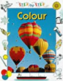 Colour (Step-by-step Science) (0749629452) by Snedden, Robert