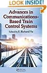 Advances in Communications-Based Trai...