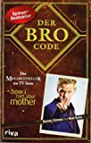 Book - Der Bro Code: Das Buch zur TV-Serie How I met your Mother