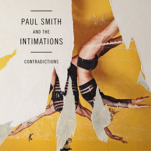Paul Smith And The Intimations-Contradictions-CD-FLAC-2015-JLM Download