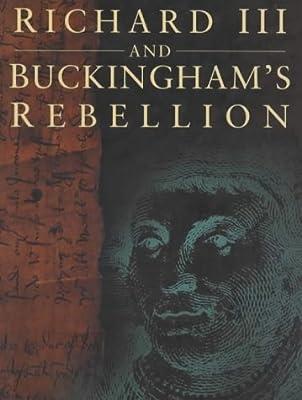 Richard III and Buckingham's Rebellion