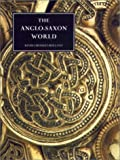 The Anglo-Saxon World (0851158854) by Holland, Kevin Crossley