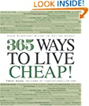 365 Ways to Live Cheap: Your Everyday...