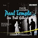 Paul Temple und der Fall Gilbert Performance by Francis Durbridge Narrated by René Deltgen, Annemarie Cordes, Kurt Lieck