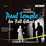 Paul Temple und der Fall Gilbert | Francis Durbridge