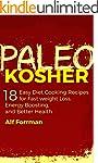 PALEO KOSHER: 18 Easy Diet Cooking Re...