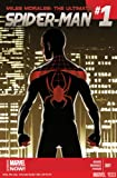 Miles Morales Ultimate Spider-man #1