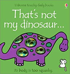 That's Not My Dinosaur (Usborne Touchy Feely)