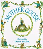 Mother Goose. Twenty-Seven Verses with Pictures By Tasha Tudor