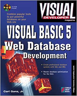 Visual Developer Visual Basic 5 Web Database Development