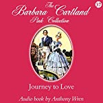 Journey to Love | Barbara Cartland