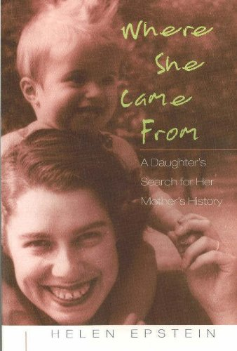 Where She Came From : A Daughter's Search for Her...