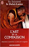 img - for L'Art De LA Compassion (French Edition) book / textbook / text book