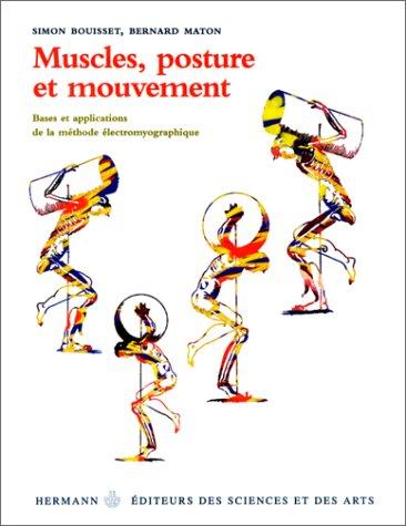 Muscles, posture et mouvement