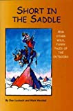 img - for Short in the Saddle: And Other Wild Tales of the Outdoors book / textbook / text book