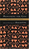 Hungering for God : Selected Writings of Augustine (Upper Room Spiritual Classics. Series I)