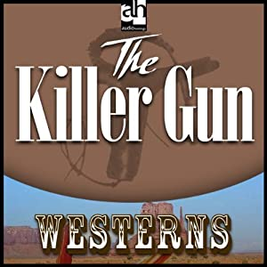 The Killer Gun | [Lauran Paine]