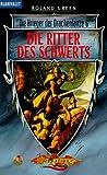 Die Krieger der Drachenlanze 06. Die Ritter des Schwerts. (3442248876) by Green, Roland