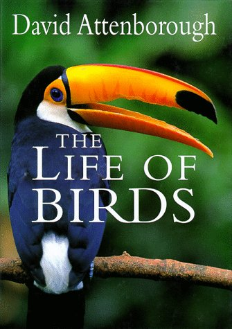 The Life of Birds, Attenborough, David