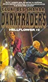 img - for Darktraders (Hellflower #2) book / textbook / text book