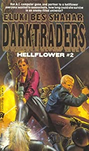 Darktraders (Hellflower #2) by Eluki Bes Shahar