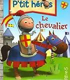 echange, troc Nathalie Bélineau, Emilie Beaumont - Le chevalier