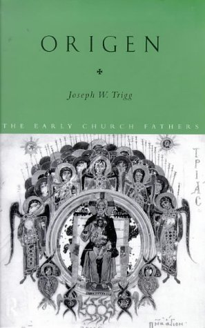 Origen (Routledge Early Church Fathers), JOSEPH WILSON TRIGG, ORIGEN