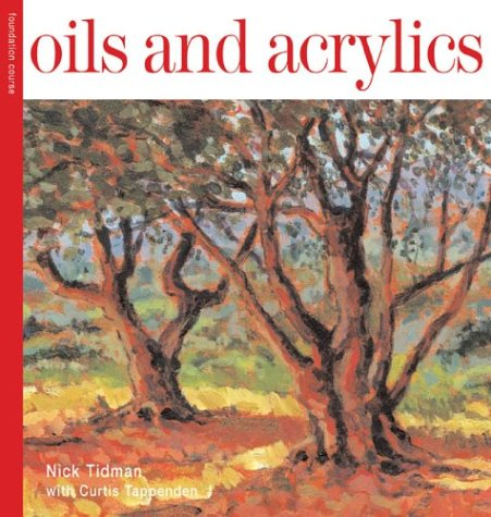 Oils and Acrylics (Foundation Course)