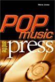 Pop Music and the Press (Sound Matters)