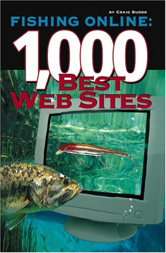 Fishing Online: 1,000 Best Web Sites (Brewers Best 1000 compare prices)