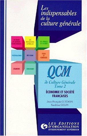 QCM de Culture Générale : économie et société françaises : 2